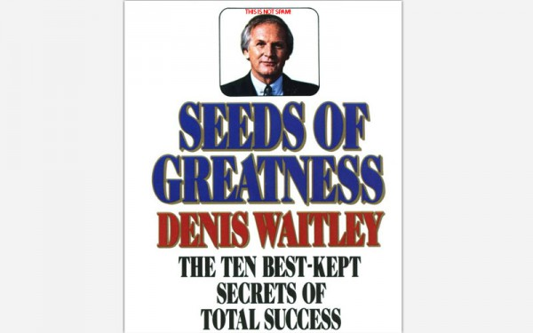 Seeds-Of-Greatness-Denis-Waitley-The-Ten-Best-Kept-Secrets-Of-Total-Success