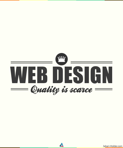 Web Design - Quality is Scarce